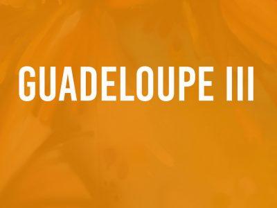 Guadeloupe III